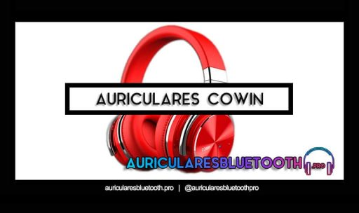 mejores auriculares COWIN
