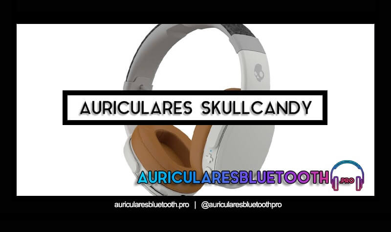 cascos inalámbricos bluetooth SKULLCANDY