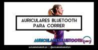 cascos inalámbricos bluetooth para correr