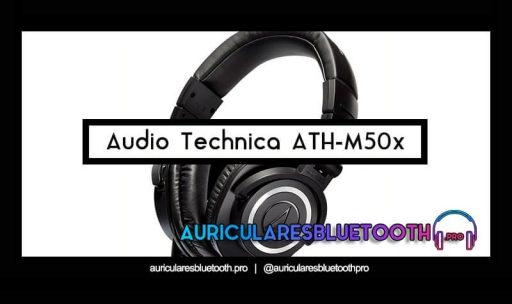 opinión y análisis auriculares audio-technica ath-m50x