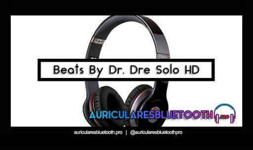 opinión y análisis auriculares beats dr dre solo hd