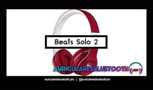 opinión y análisis auriculares beats solo 2