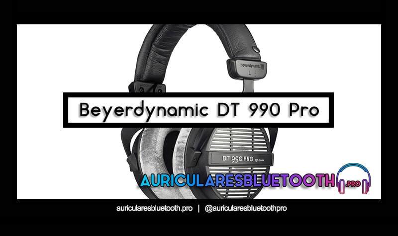 comprar auriculares beyerdynamic dt 990 pro