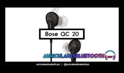 opinión y análisis auriculares bose quietcomfort 20