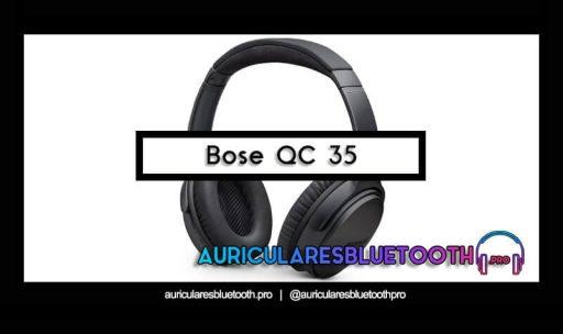 opinión y análisis auriculares bose quietcomfort 35