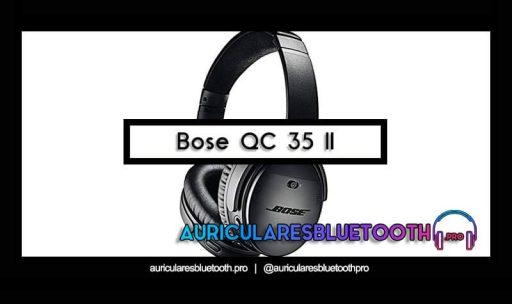 opinión y análisis auriculares bose quietcomfort 35 ii