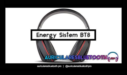 opinión y análisis auriculares energy sistem bt8