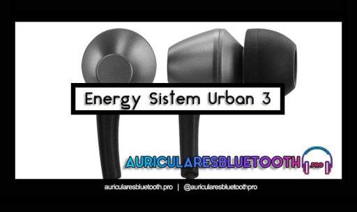 opinión y análisis auriculares energy sistem urban 3
