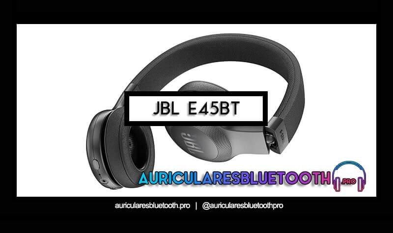 comprar auriculares jbl e45bt