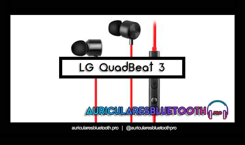 comprar auriculares lg quadbeat 3