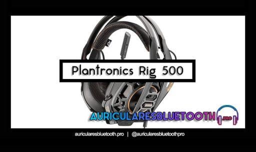 opinión y análisis auriculares plantronics rig 500