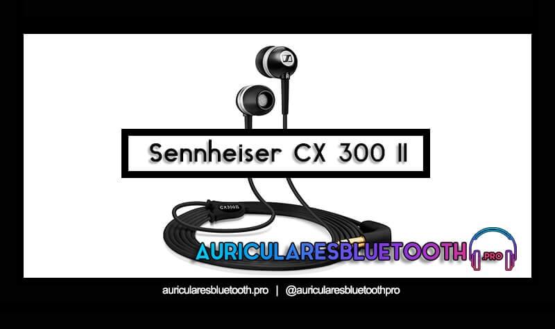 comprar auriculares sennheiser cx 300 ii