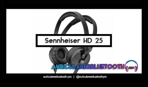 opinión y análisis auriculares sennheiser hd 25