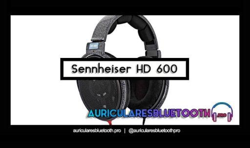 opinión y análisis auriculares sennheiser hd 600