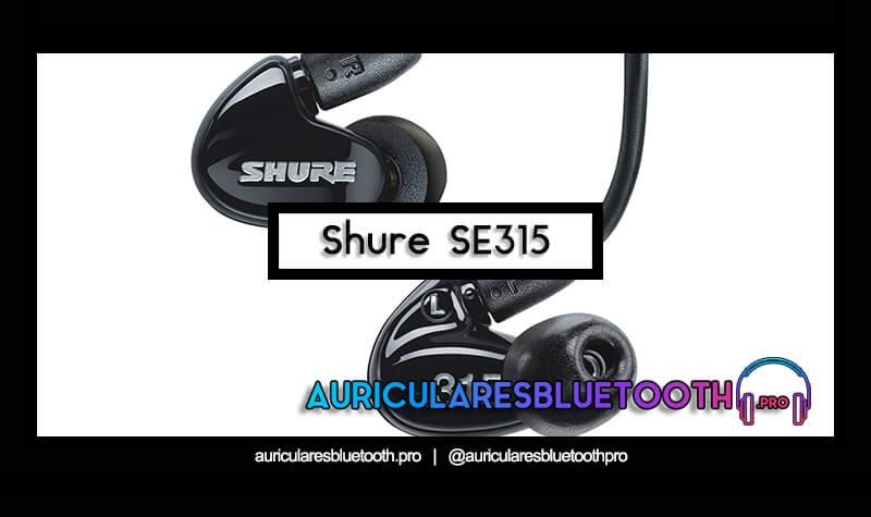 comprar auriculares shure se315