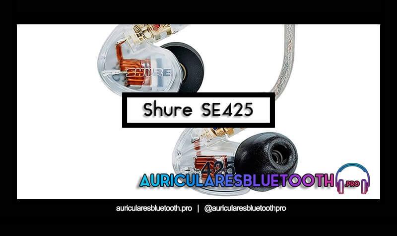 comprar auriculares shure se425