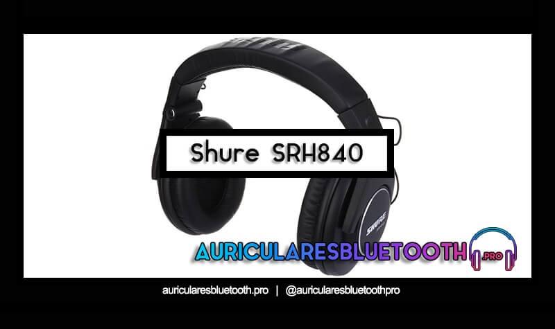 comprar auriculares shure srh840