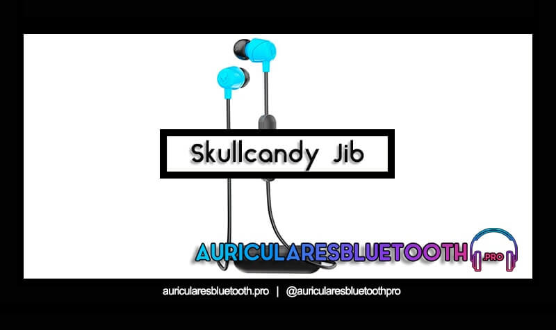 comprar auriculares skullcandy jib