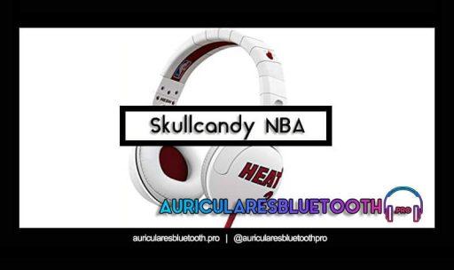 opinión y análisis auriculares skullcandy nba