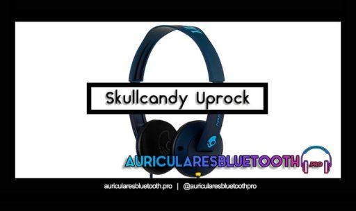 opinión y análisis auriculares skullcandy uprock
