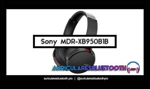 opinión y análisis auriculares sony mdr xb950b1b