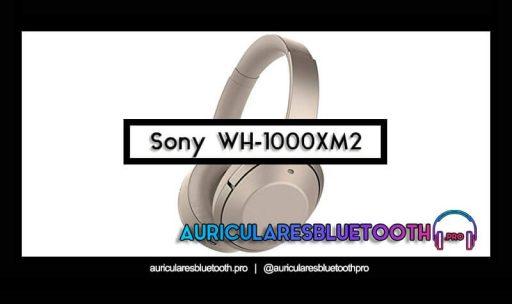 opinión y análisis auriculares sony wh-1000xm2