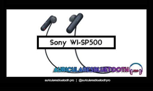 opinión y análisis auriculares sony wi sp500