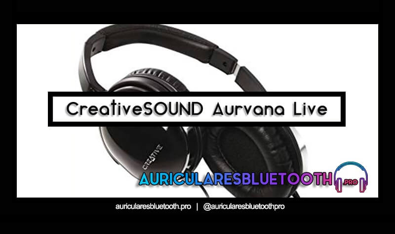 comprar auriculares creative aurvana live