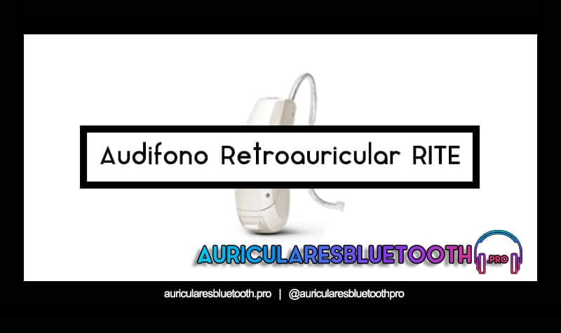 audifono Retroauricular RITE
