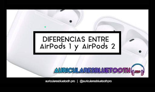 diferencias entre airpods 1 y 2
