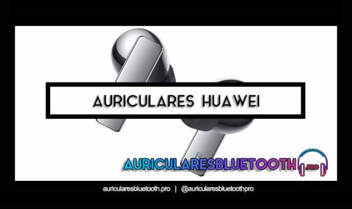 mejores auriculares huawei
