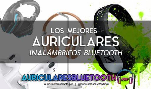 mejores auriculares inalambricos bluetooth