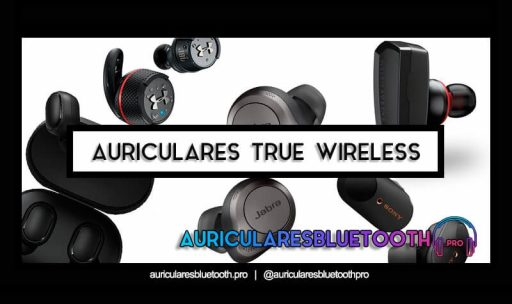 mejores auriculares true wireless
